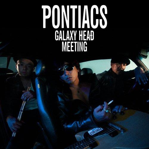 GALAXY HEAD MEETING(初回限定盤)(DVD付)