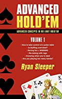 Advanced Hold'em: Advanced Concepts in No Limit Hold'em