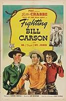 "Fighting Bill Carsonポスター27"" x 40"" )"