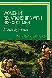 Women in Relationships With Bisexual Men: Bi Men by Women