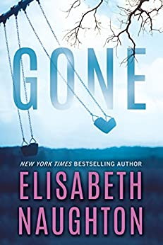 Gone (Deadly Secrets Book 2) by [Naughton, Elisabeth]