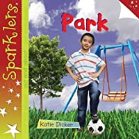 Park (Sparklers: Out and About)