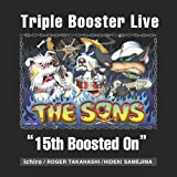 "Triple Booster Live ""15th Boosted On"" 画像"