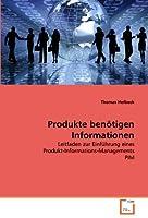 Produkte benoetigen Informationen: Leitfaden zur Einfuehrung eines Produkt-Informations-Managements PIM