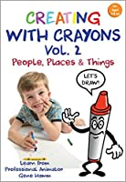 Creating with Crayons Volume 2 - People Places & Things [並行輸入品]