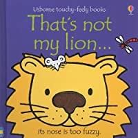 That's Not My Lion (Usborne Touchy-Feely Books)