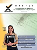 NYSTCE English to Speakers of Other Languages (ESOL) 022 (XAM CST (Paperback))