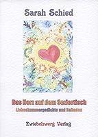 Das Herz auf dem Seziertisch: Liebeskummergedichte und Balladen
