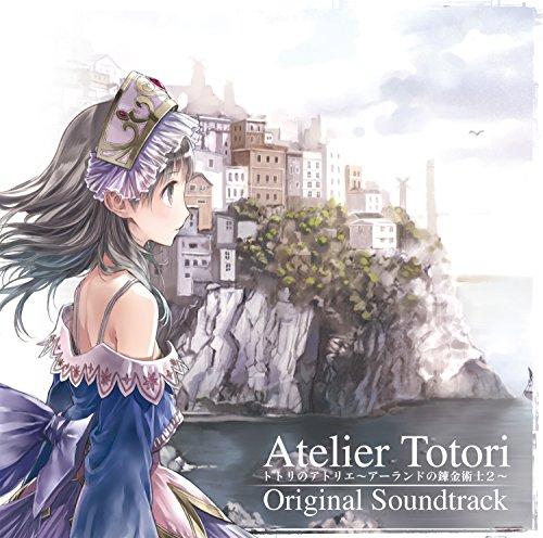 トトリのアトリエ〜アーランドの錬金術士2〜 オリジナルサウン...