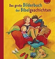 Das grosse Bilderbuch der Bibelgeschichten
