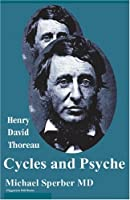 Henry David Thoreau: Cycles And Psyche