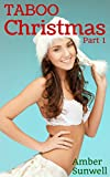 Taboo Christmas: Part 1 (In Love with the Man of the House) (English Edition)