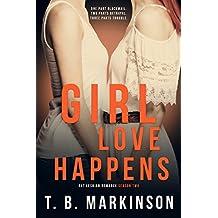 Girl Love Happens Series: G&T Lesbian Romance Season Two
