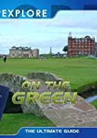 Explore: on the Green [DVD] [Import]