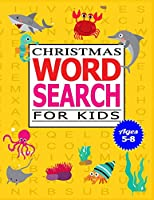 Christmas Word Search for Kids Ages 5-8: 50 Large print word search puzzle for kids.(with Solution)