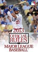 Official Rules of Major League Baseball 2013