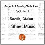 セヴシック (セブシック) 楽譜 バイオリン 運弓法教本 Op.2 Part 5