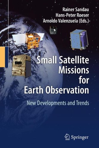 Small Satellite Missions for Earth Observation: New Developments and Trends