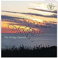 English Phantasy by The Bridge Quartet