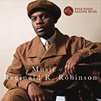 Music of Reginald R Robinson