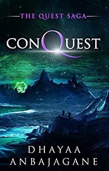 ConQuest: A Space Opera Action Thriller (The Quest Saga Book 1) by [Anbajagane, Dhayaa]