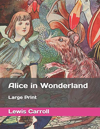 Alice in Wonderland: Large Print