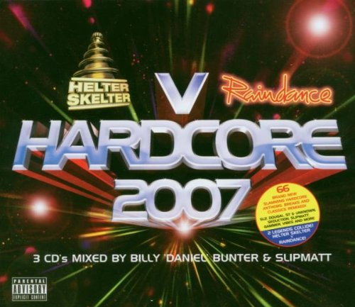 Helter Skelter Vs Raindance Presents Hardcore 2007