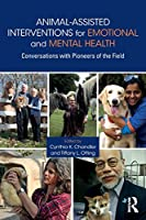 Animal-Assisted Interventions for Emotional and Mental Health