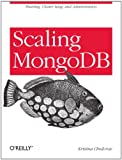 Scaling MongoDB: Sharding, Cluster Setup, and Administration