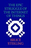 The Epic Struggle of the Internet of Things (English Edition)