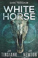White Horse (Dark Paradigm)