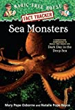 Sea Monsters: A Nonfiction Companion to Magic Tree House Merlin Mission #11: Dark Day in the Deep Sea (Magic Tree House (R) Fact Tracker) 画像