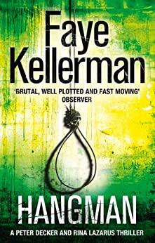 Hangman (Peter Decker and Rina Lazarus Series, Book 19) by [Kellerman, Faye]