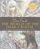 """The World of the """"Dark Crystal"""""""