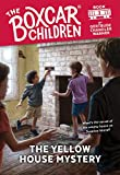 The Yellow House Mystery(Boxcar Children 3)