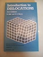 Introduction to Dislocations, Third Edition (International Series on Materials Science and Technology)