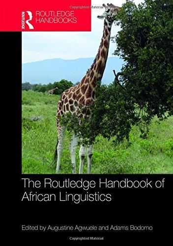 Download The Routledge Handbook of African Linguistics (Routledge Language Handbooks) 113822829X