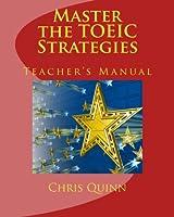 Master the TOEIC: Strategies Teacher's Manual