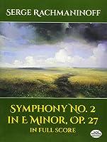 Rachmaninoff: Symphony No. 2 in E Minor, Op. 27, in Full Score