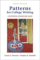 Patterns for College Writing: A Rhetorical Reader and Guide