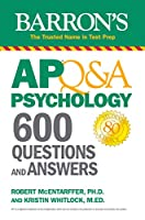 AP Q&A Psychology: 600 Questions and Answers (Barron's Test Prep)
