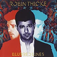 Blurred Lines by Robin Thicke (2013-07-23)
