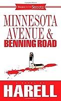 Minnesota Avenue and Benning Road: A Novel (Strebor on the Streetz)