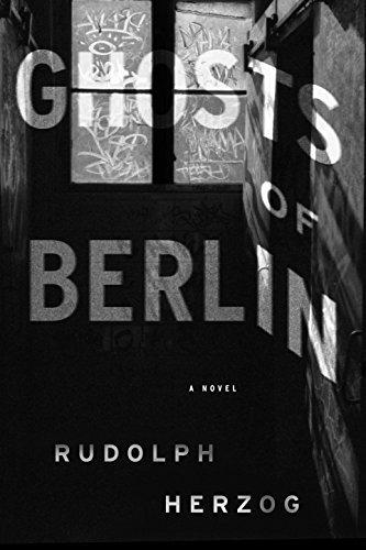Ghosts of Berlin: Stories