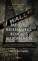 Mentes Brilhantes, Rombos Bilionários (Português)