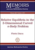Relative Equilibria in the 3-Dimensional Curved-n-Body Problem (Memoirs of the American Mathematical Society, number 1071 (third of 5 numbers))