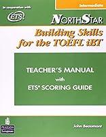 NorthStar Building Skills for the TOEFL iBT: Intermediate Teacher's Manual with Audio CD