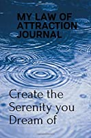 My Law of Attraction Journal: For the Life I Dream of, Blank  Lined Notebook 6 x 9