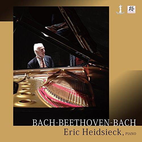 ハイドシェック | バッハ ~ ベートーヴェン ~ バッハ (BACH-BEETHOVEN-BACH/Eric Heidsieck, piano) [CD] [日本語帯・解説付]