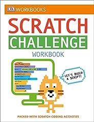 DK Workbooks: Scratch Challenge Workbook: Packed with Scratch Coding Activities